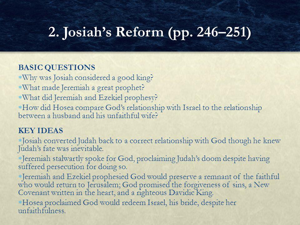 2. Josiah's Reform (pp. 246–251) BASIC QUESTIONS