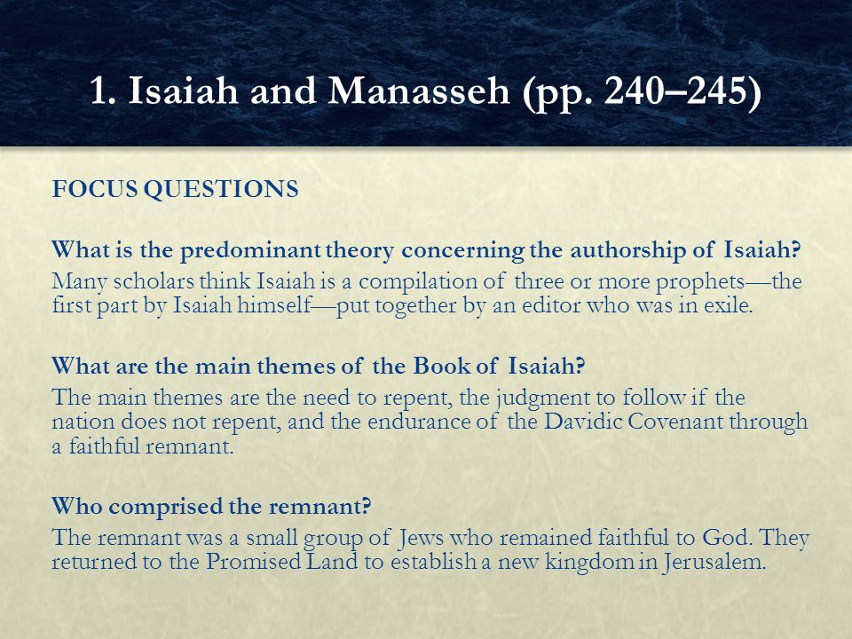 1. Isaiah and Manasseh (pp. 240–245)