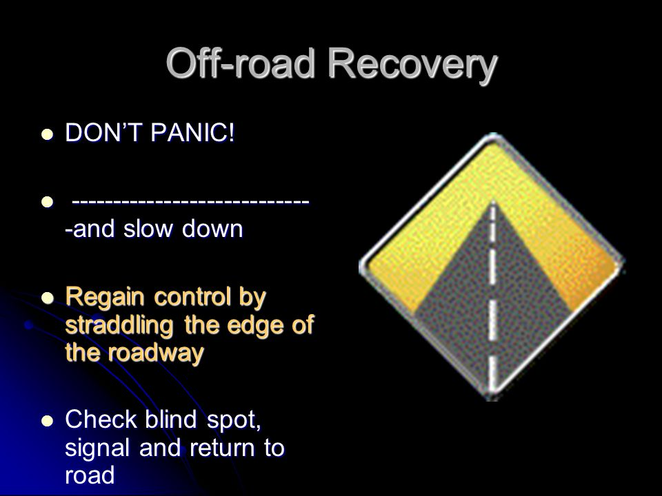Off-road Recovery DON'T PANIC!