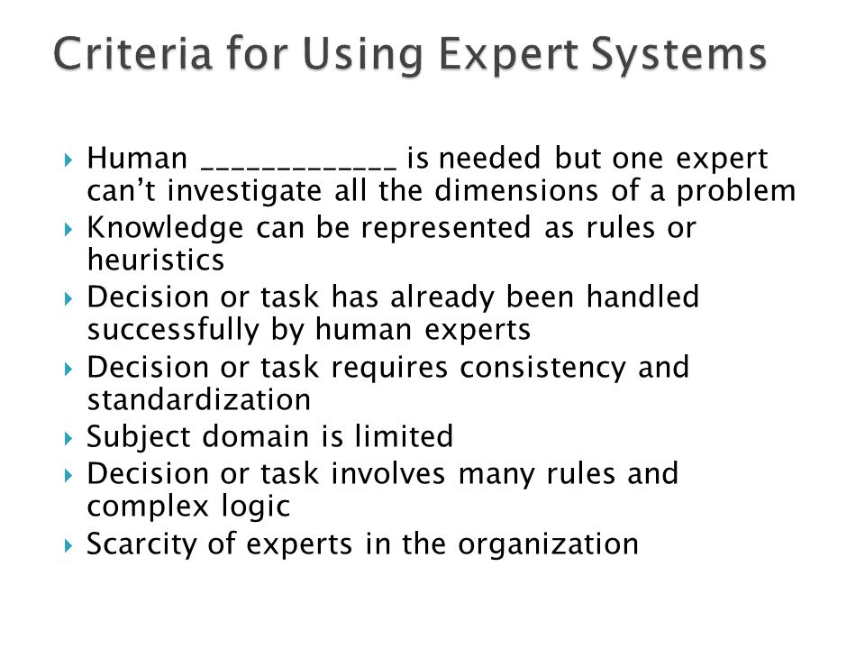 Criteria for Using Expert Systems