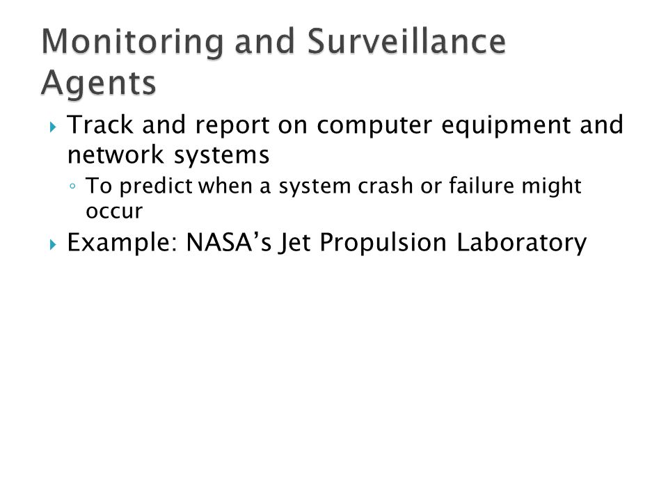 Monitoring and Surveillance Agents