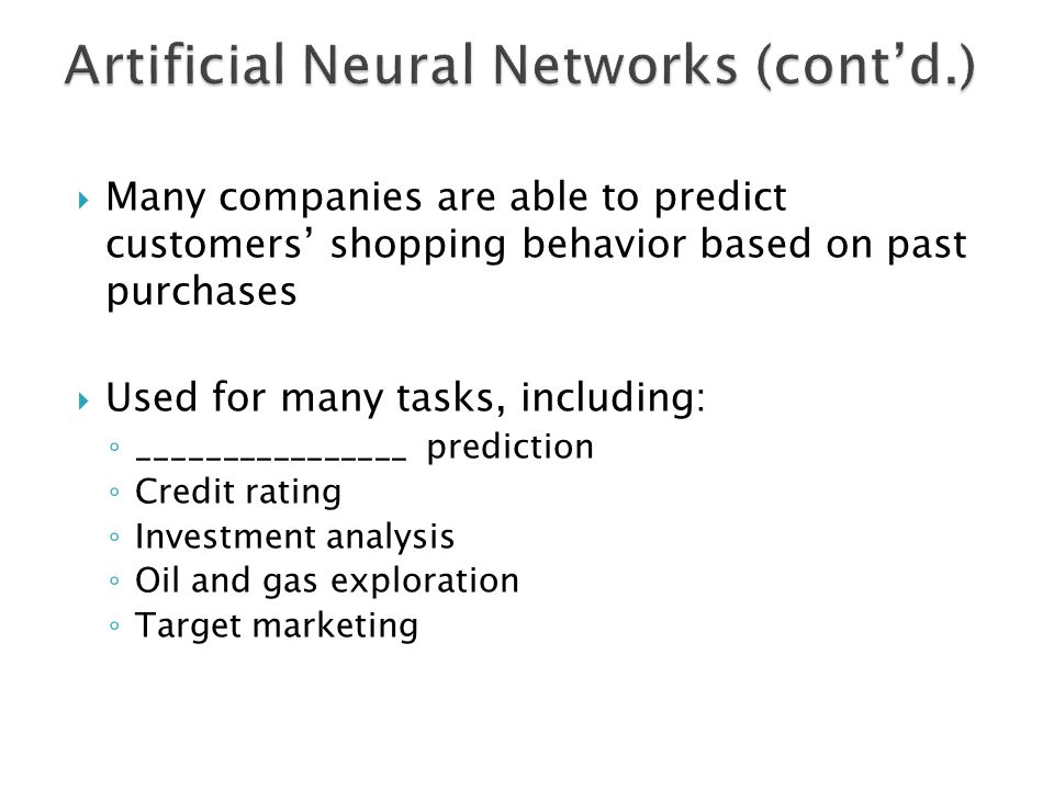 Artificial Neural Networks (cont'd.)