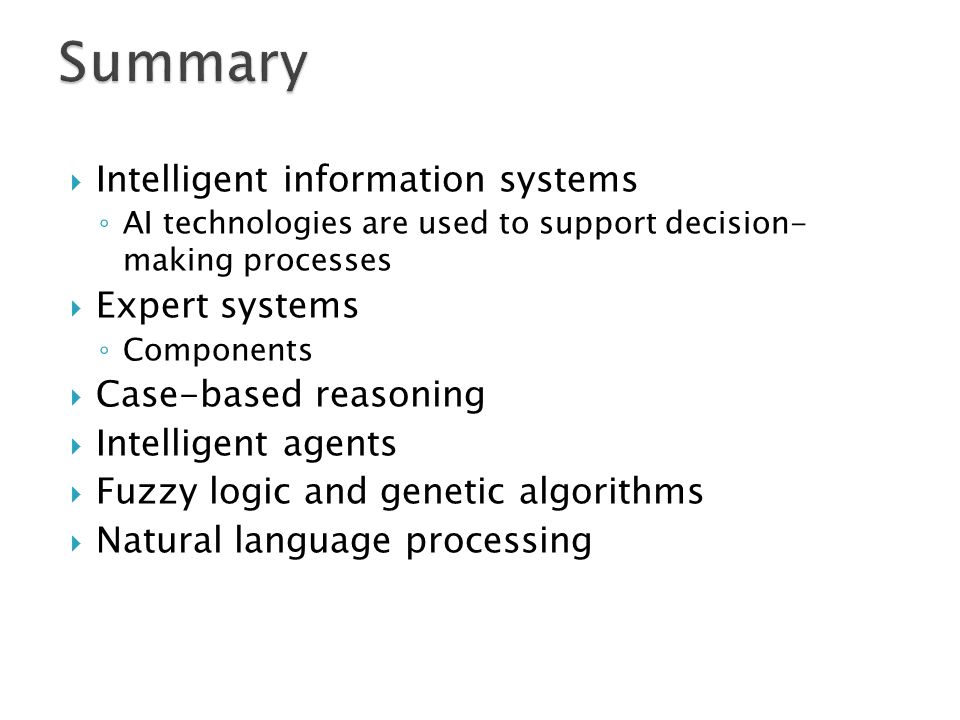 Summary Intelligent information systems Expert systems