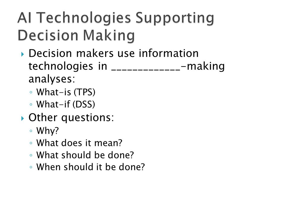 AI Technologies Supporting Decision Making