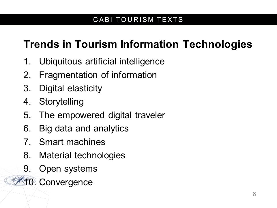 Trends in Tourism Information Technologies