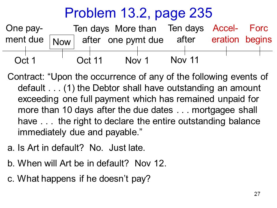 Problem 13.2, page 235 One pay- ment due Ten days after More than