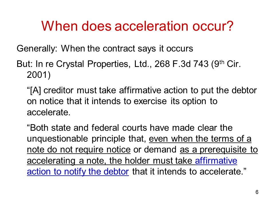 When does acceleration occur