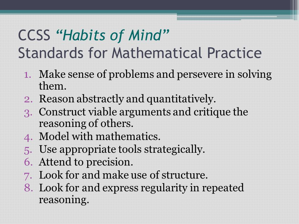 CCSS Habits of Mind Standards for Mathematical Practice