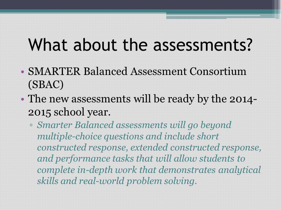 What about the assessments