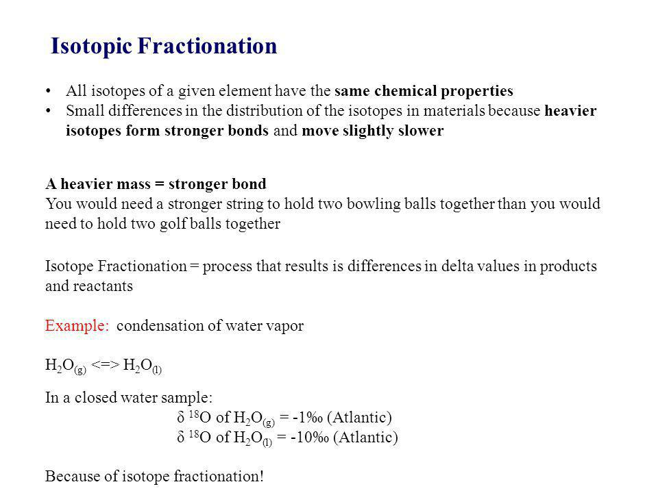 Isotopic Fractionation