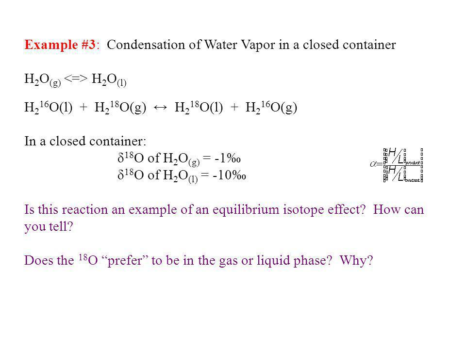 Example #3: Condensation of Water Vapor in a closed container