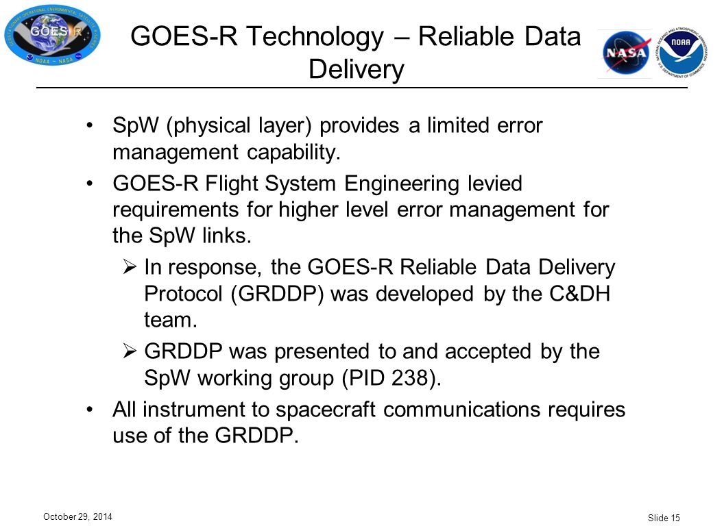 GOES-R Technology – Reliable Data Delivery