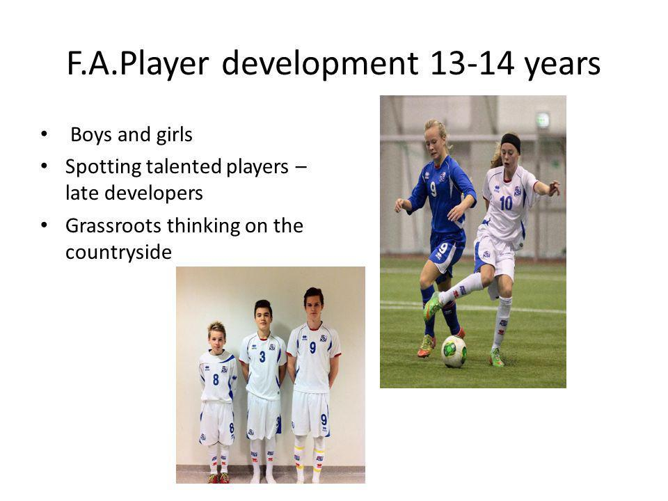 F.A.Player development 13-14 years
