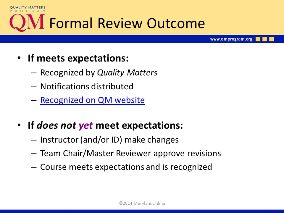 Formal Review Outcome If meets expectations: