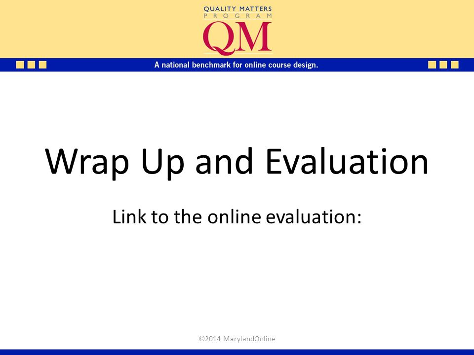 Link to the online evaluation: