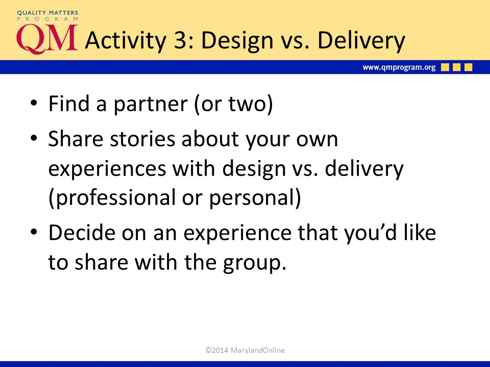 Activity 3: Design vs. Delivery