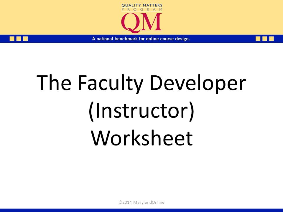 The Faculty Developer (Instructor) Worksheet