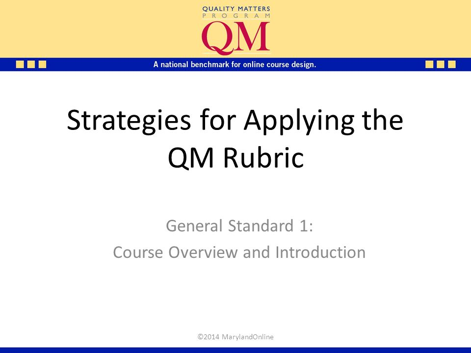 Strategies for Applying the QM Rubric
