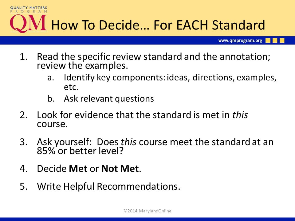 How To Decide… For EACH Standard
