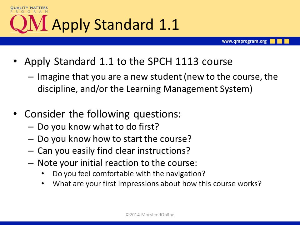 Apply Standard 1.1 Apply Standard 1.1 to the SPCH 1113 course