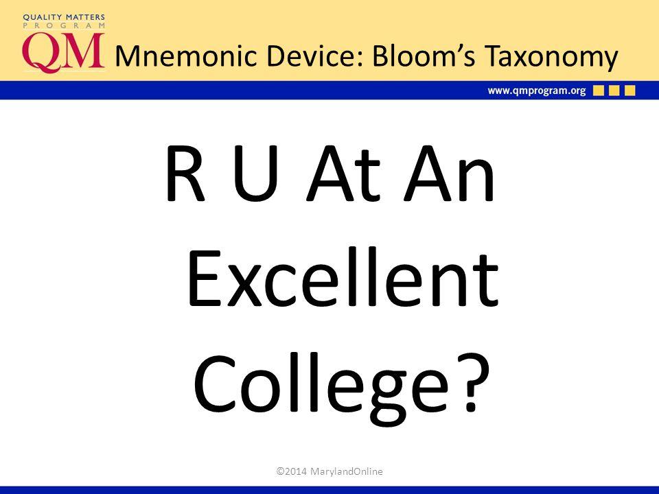 Mnemonic Device: Bloom's Taxonomy