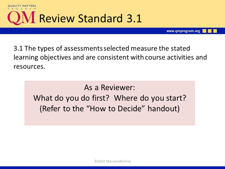Review Standard 3.1 As a Reviewer:
