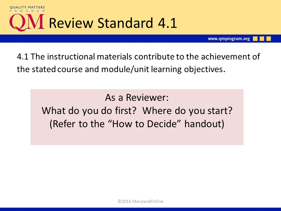 Review Standard 4.1 As a Reviewer: