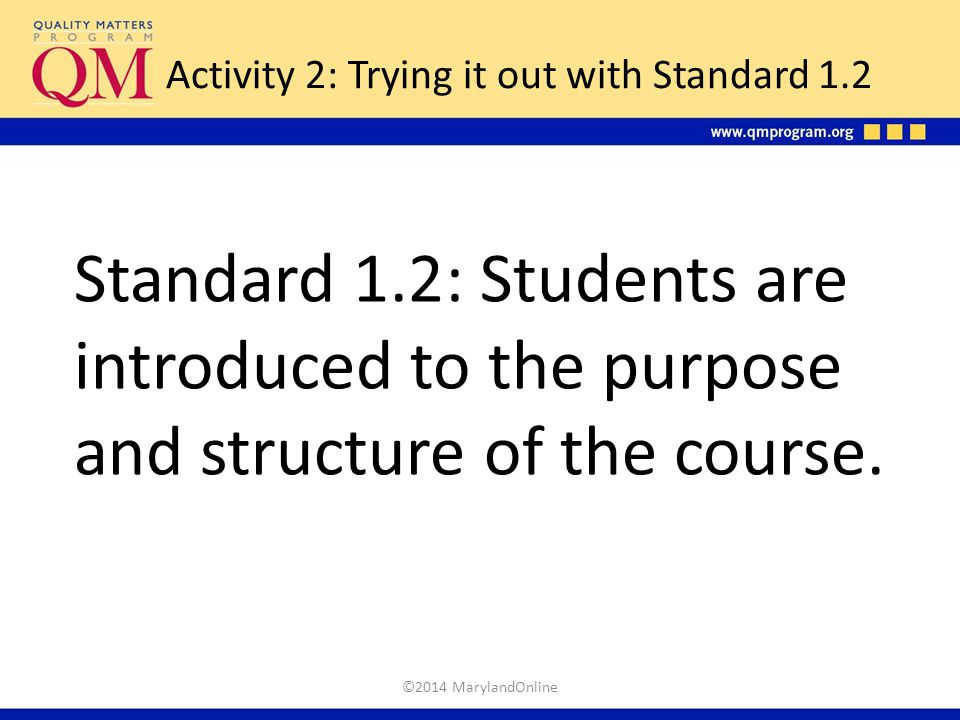 Activity 2: Trying it out with Standard 1.2
