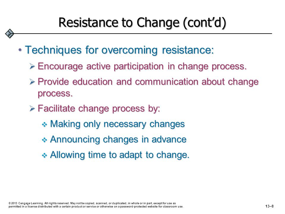 Resistance to Change (cont'd)