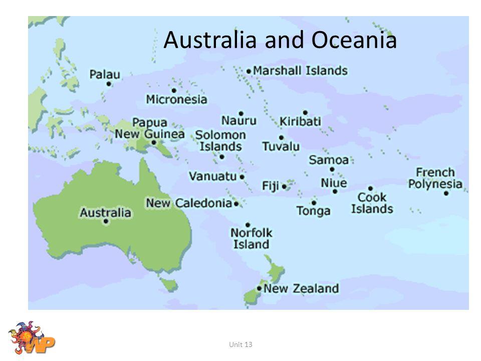 Australia and Oceania Unit 13