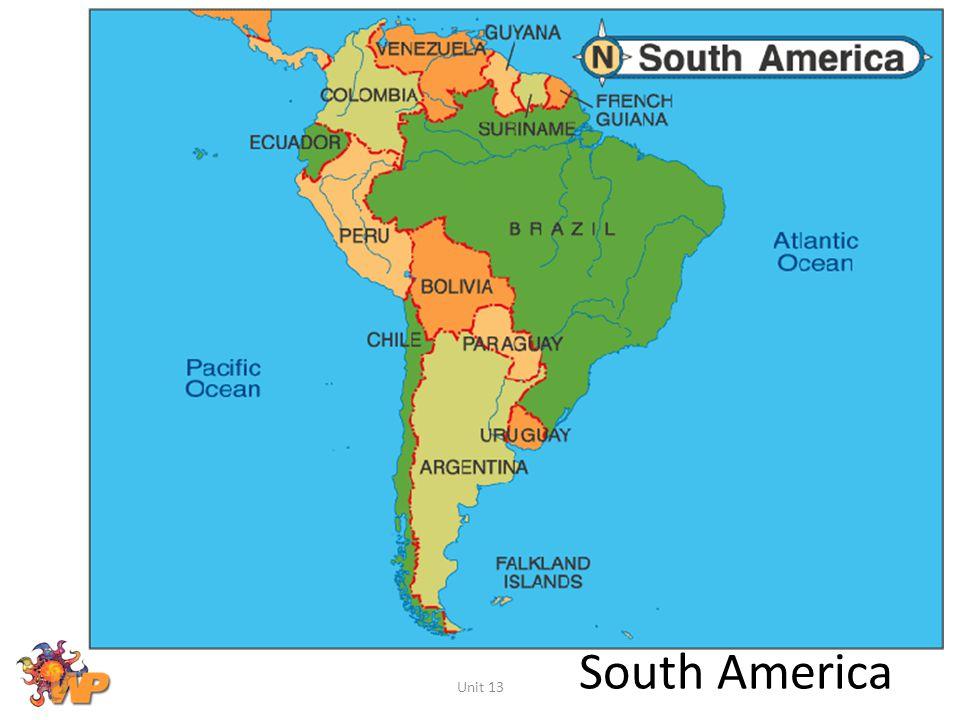 South America Unit 13