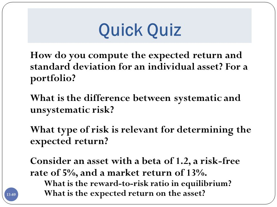 Quick Quiz How do you compute the expected return and standard deviation for an individual asset For a portfolio