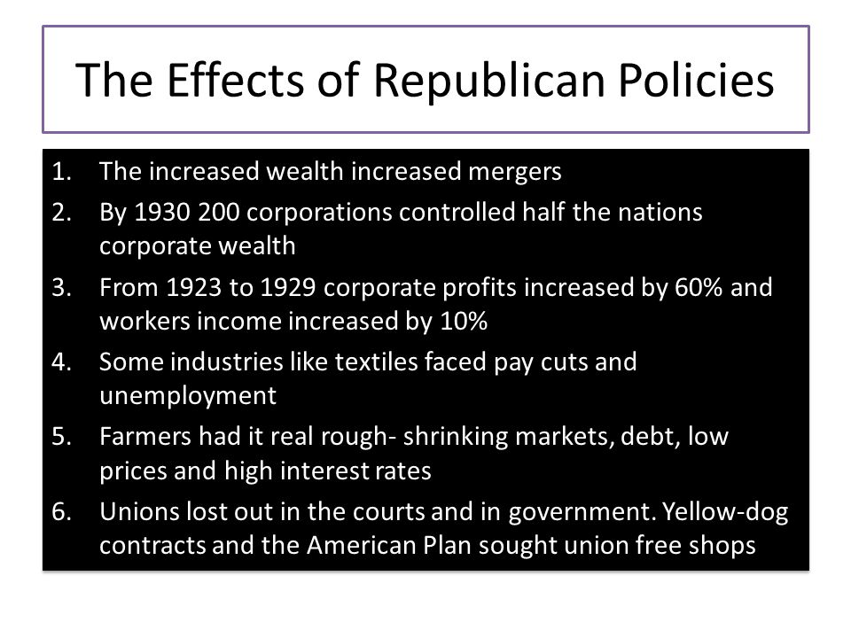 The Effects of Republican Policies