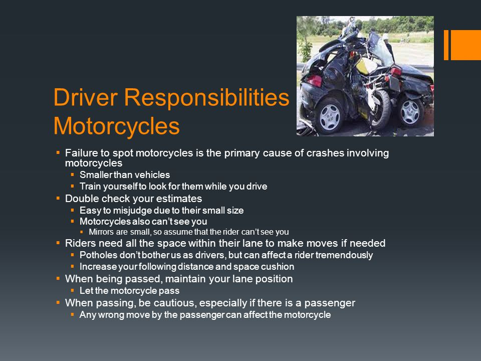 Driver Responsibilities to Motorcycles