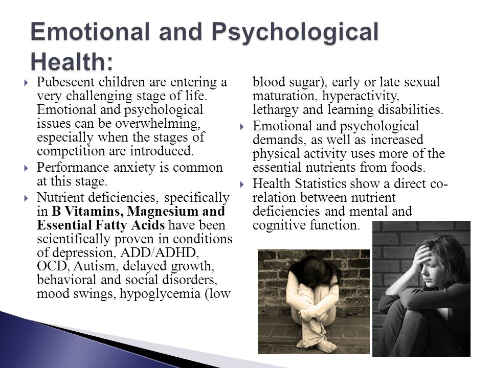 Emotional and Psychological Health: