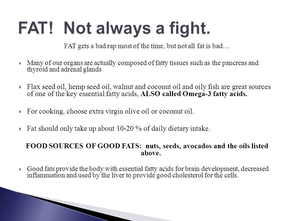 FAT gets a bad rap most of the time, but not all fat is bad…