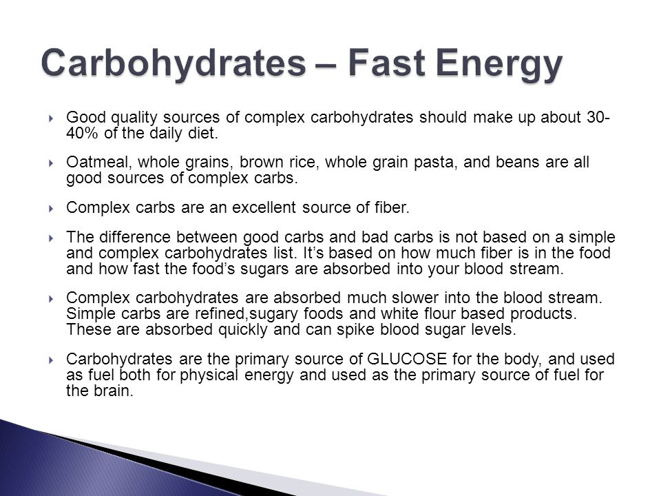 Carbohydrates – Fast Energy