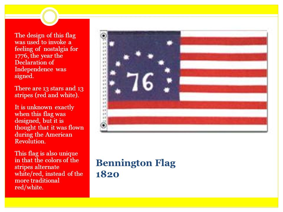 The design of this flag was used to invoke a feeling of nostalgia for 1776, the year the Declaration of Independence was signed.