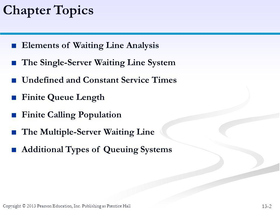 Chapter Topics Elements of Waiting Line Analysis