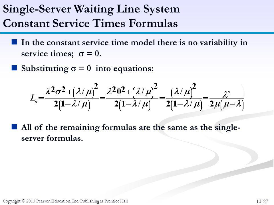 Single-Server Waiting Line System Constant Service Times Formulas