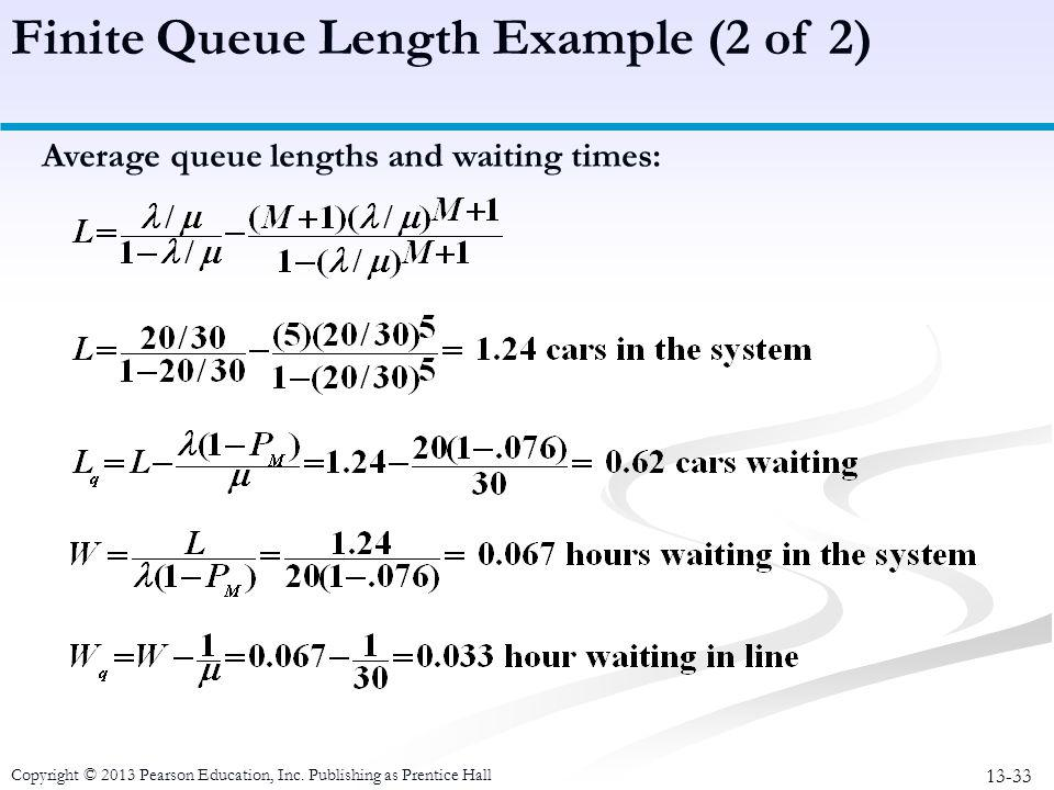 Finite Queue Length Example (2 of 2)