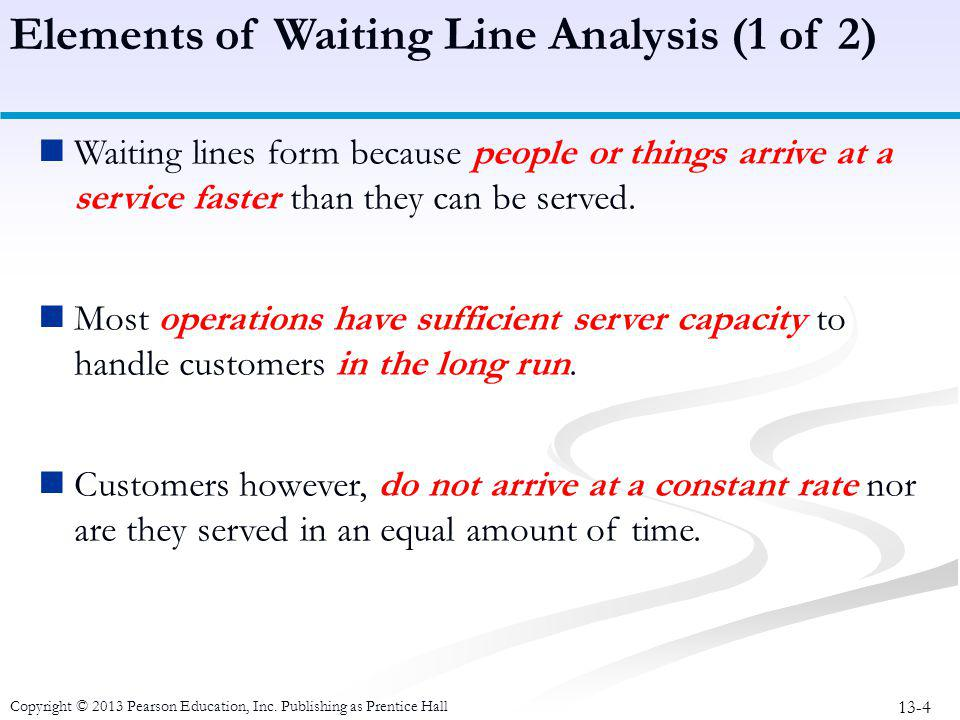 Elements of Waiting Line Analysis (1 of 2)