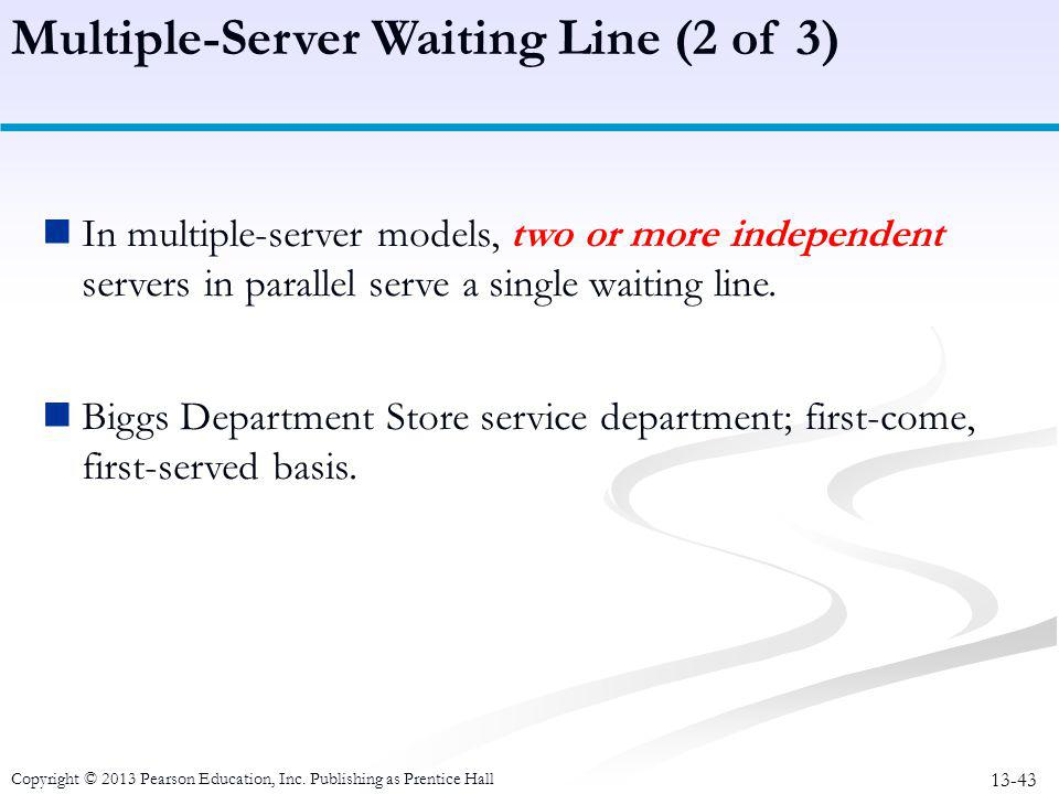 Multiple-Server Waiting Line (2 of 3)