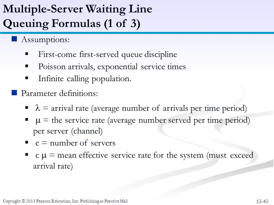 Multiple-Server Waiting Line Queuing Formulas (1 of 3)