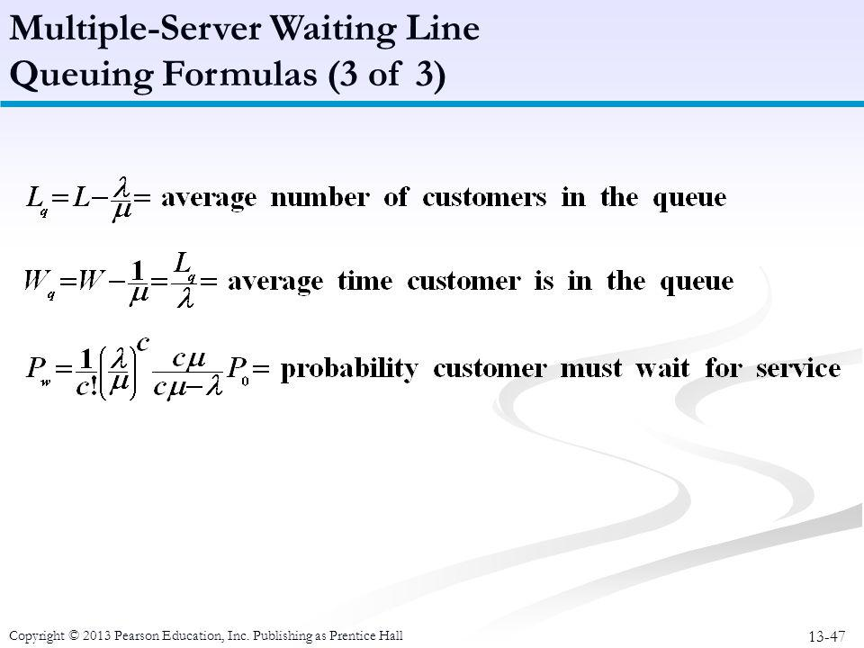 Multiple-Server Waiting Line Queuing Formulas (3 of 3)