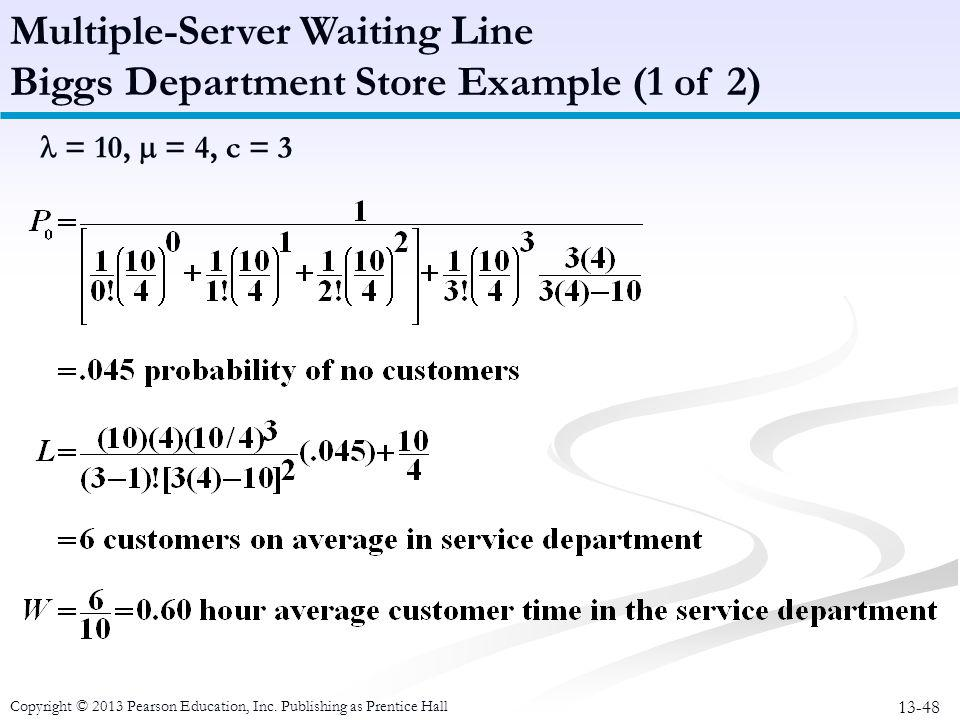 Multiple-Server Waiting Line Biggs Department Store Example (1 of 2)