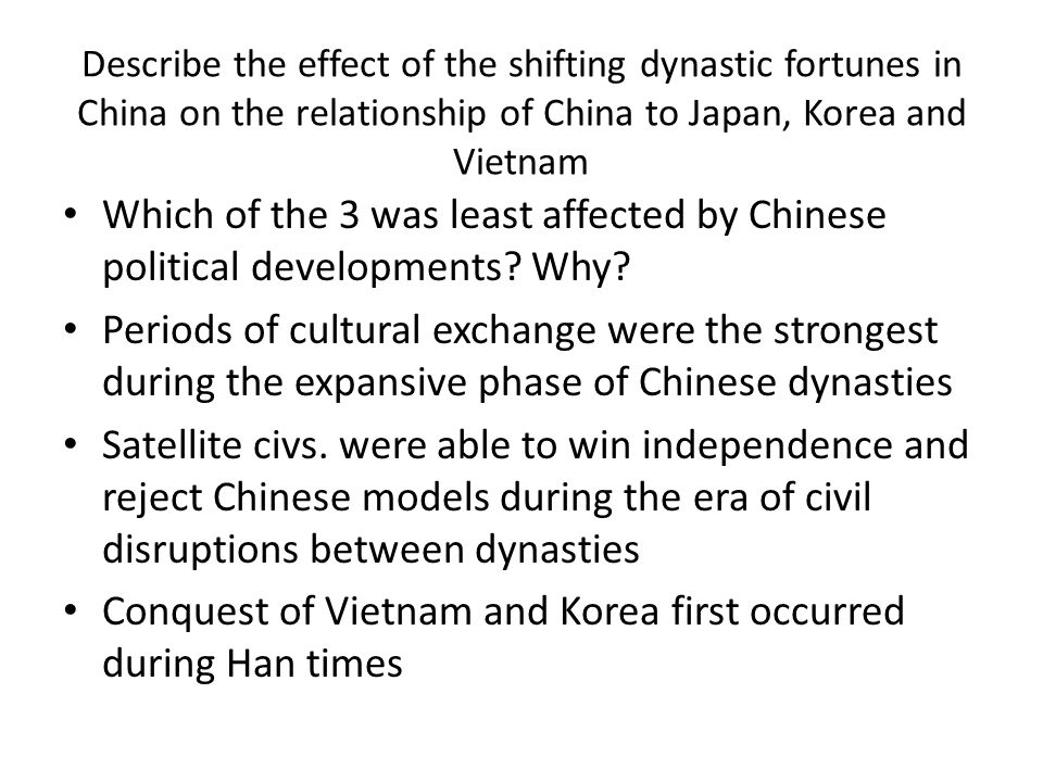 Conquest of Vietnam and Korea first occurred during Han times