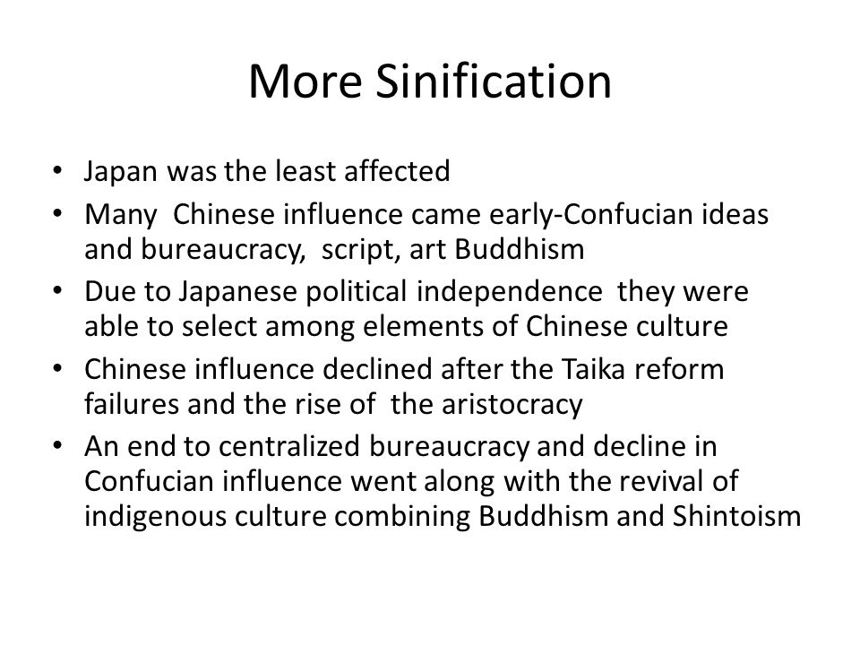 More Sinification Japan was the least affected