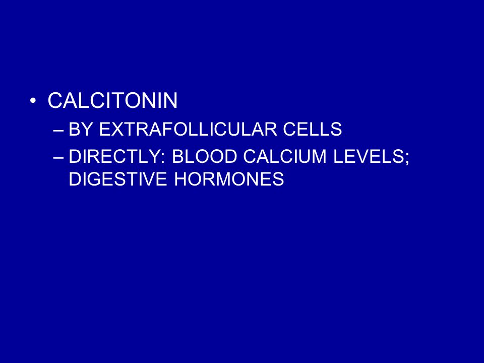 CALCITONIN BY EXTRAFOLLICULAR CELLS
