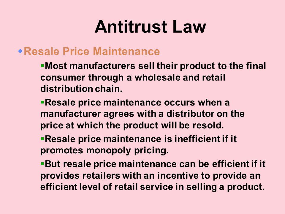 Antitrust Law Resale Price Maintenance